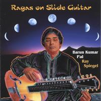 Barun Kumar Pal with Ray Spiegel | Ragas on Slide Guitar