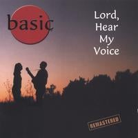 basic | Lord, Hear My Voice