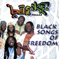 The Basiks | Black Songs Of Freedom