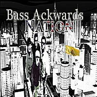 Bass Ackwards | Bass Ackwards Nation