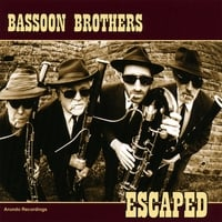 Bassoon Brothers | Escaped