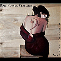 Bassplayer Rebellion | The Revolution, Vol. 1