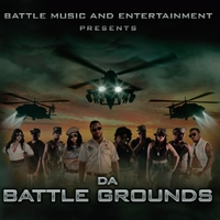 Various Artists | Da Battle Grounds (Compilation) [Battle Music and Entertainment Presents]