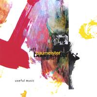 Jeff Baumeister Quartet | Useful Music