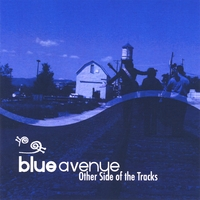 Blue Avenue | Other Side of the Tracks