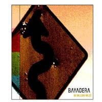 Bayadera | 90 Million Miles