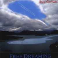 Bay Guitars | Free Dreaming