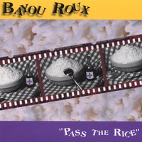 Bayou Roux | Pass The Rice