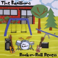 The Bazillions | Rock-n-Roll Recess