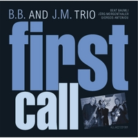 B.B. and J.M. Trio | First Call