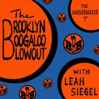 Brooklyn Boogaloo Blowout | The Knickerbocker 7""