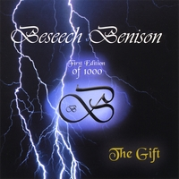 Beseech Benison | The Gift