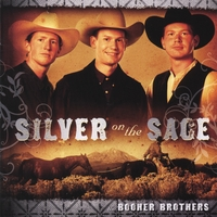 Booher Brothers | Silver On The Sage
