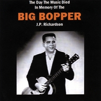 Big Bopper (J.p. Richardson) | The Day the Music Died