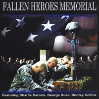 Various Artists | Fallen Heroes Memorial (feat. Charlie Daniels, George Duke & Bootsy Collins)