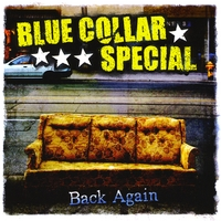 Blue Collar Special | Back Again