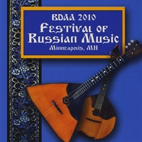 BDAA Convention 2010 | BDAA (Balalaika and Domra Association of America) 2010 Festival of Russian Music