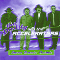 Big Daddy & The Accelerators | Storm Brewin Outside