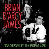 Brian d'Arcy James | From Christmas Eve to Christmas Morn