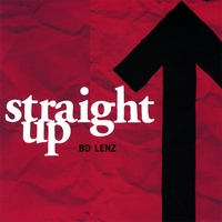 B.D. Lenz | Straight Up