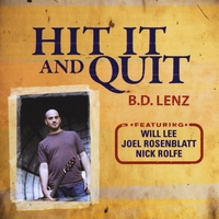 B.D. Lenz | Hit It and Quit