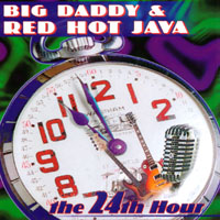 Big Daddy & Red Hot Java | The 24th Hour