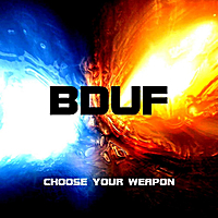 BDUF | Choose Your Weapon