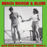 Various Artists | Beach Boogie & Blues (Some White People Can Dance), Vol. 9