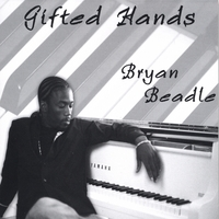 Bryan Beadle | Gifted Hands