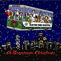 Beantown Swing Orchestra | A Beantown Christmas