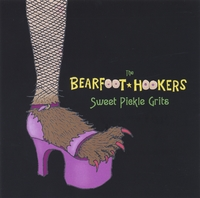 The Bearfoot Hookers | Sweet Pickle Grits