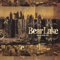 Bear Lake | Places On the Side