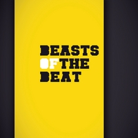 Beasts of the Beat | Beasts of the Beat