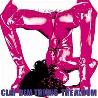 Beat Master Troy | Clap Dem Thighs: The Album