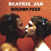 Beatrix*JAR | Golden Fuzz