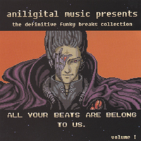 Various Artists | All Your Beats Are Belong To Us