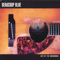 Beaucoup Blue | Out Of The Woodwork