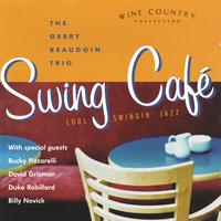 Gerry Beaudoin Trio Featuring David Grisman | Swing Cafe (feat. David Grisman, Bucky Pizzarelli, Duke Robillard & Billy Novick)