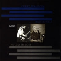 Gerry Beaudoin & Rich Lataille | The Lost Sessions