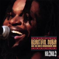 Beautiful Nubia and the Roots Renaissance Band | Kilòkilò