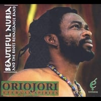 Beautiful Nubia and the Roots Renaissance Band | Oriojori-Eternal Spirits