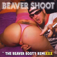 Beaver Shoot | The Beaver Booty Remixxx