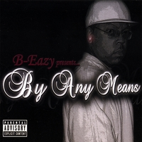 B-Eazy | By Any Means