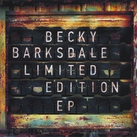 Becky Barksdale | Limited Edition - EP