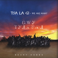 Becky Hobbs | Tsa La Gi - We Are Many