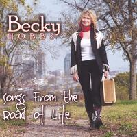 Becky Hobbs | Songs From the Road of Life
