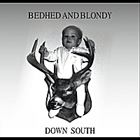 Bedhed and Blondy | Down South