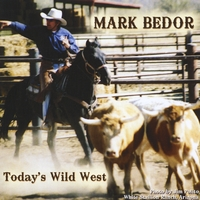 Mark Bedor | Today's Wild West