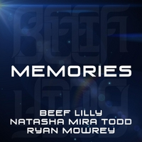 Beef Lilly | Memories