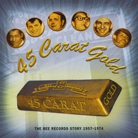 various artists | 45 Carat Gold - The Bee Records Story 1967-1974